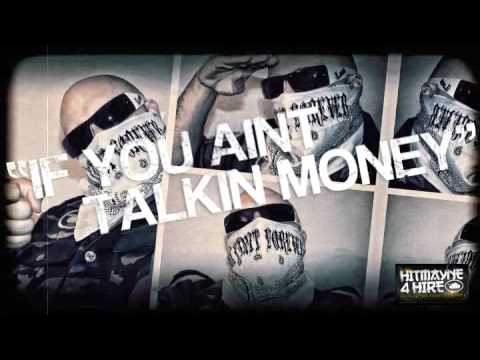 Hitmayne - If You Aint Talkin Money