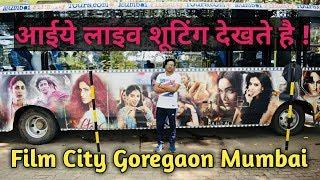 Mumbai Film City Tour Goregaon | Live Shooting