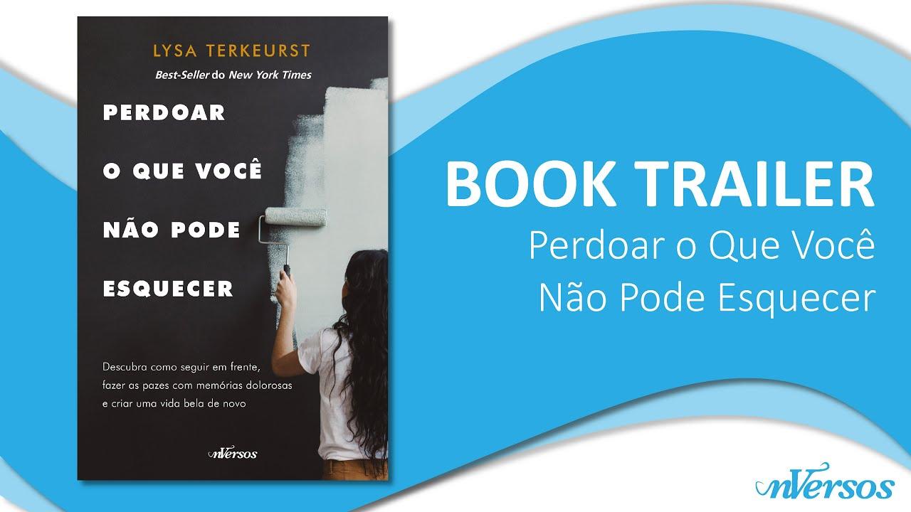 """Book Trailer """"Perdoar o Que Não Se Pode Esquecer"""""""