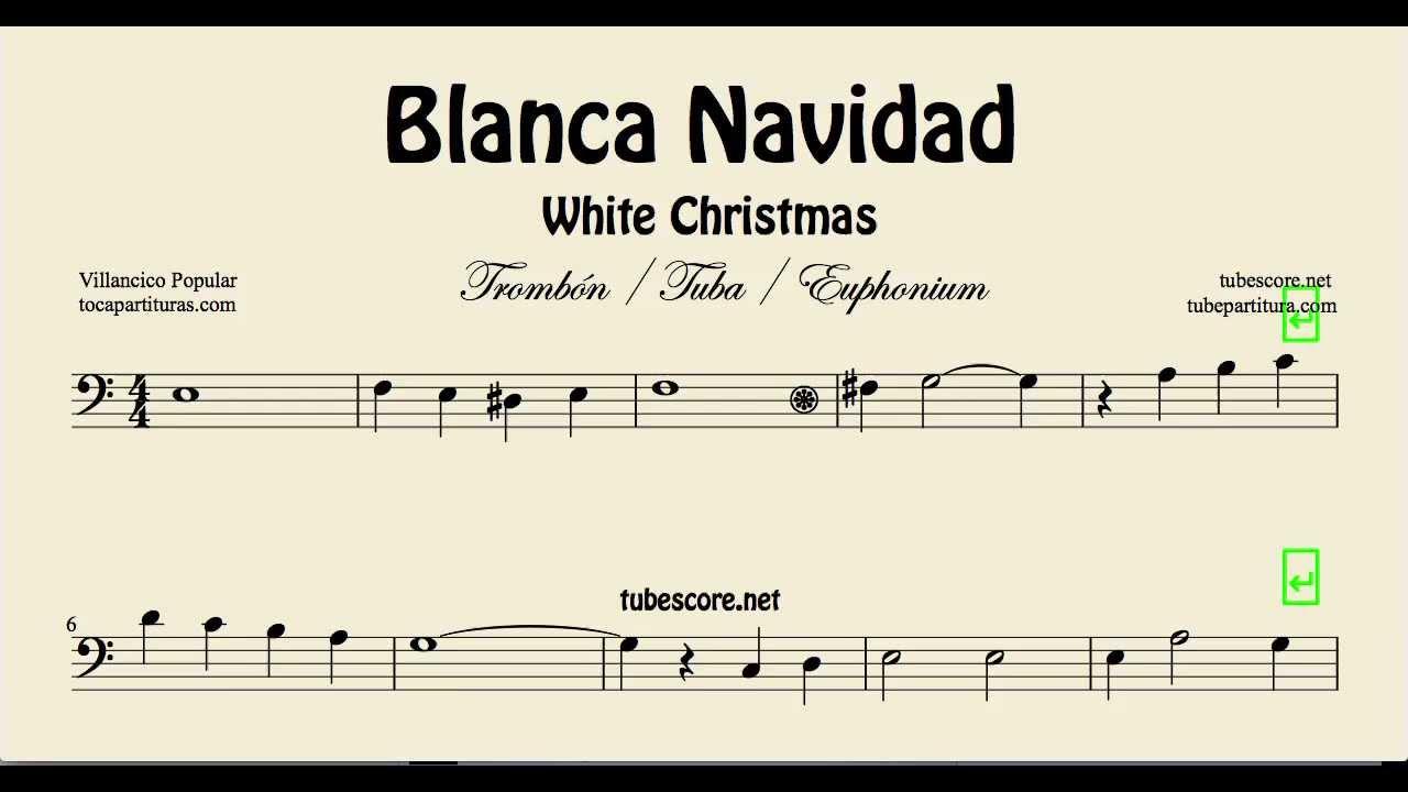 White Christmas Sheet Music for Trombone Tube and Euphonium Blanca ...