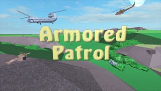 Roblox: Armored Patrol - Helicopter Rekters! ft. Wayne