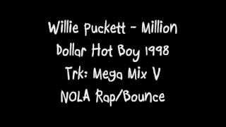 Willie Puckett - Mega Mix V, K.C. Redd, Junie B,DJ Jubilee, NOLA BOUNCE Rap