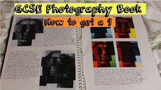 HOW TO GET A 9 IN GCSE PHOTOGRAPHY| Coursework Book 1