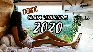 TOP 10 TRAVEL DESTINATIONS | where to van life in 2020