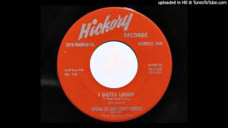 Wilma Lee And Stoney Cooper - I Gotta Laugh (To Keep From Crying) (Hickory 1140)
