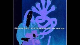 "Chainsaw Kittens -- ""Sore on the Floor"""