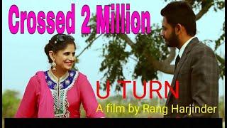 U Turn    Short Film    Rang  Harjinder    New Punjabi Movie 2015