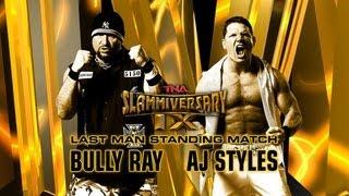 Bully Ray vs AJ Styles - Slammiversary 2011