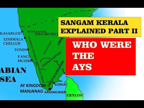 Sangam Kerala II: Who where the Ays Explained