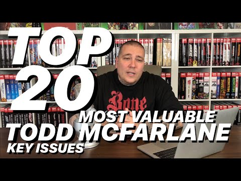 TOP 20 Most Valuable TODD MCFARLANE Key ISSUES