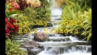 Jay Jay - Hari Raya Bahagia