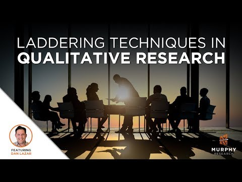 Laddering Techniques in Qualitative Research