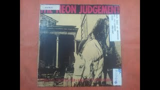 THE NEON JUDGEMENT.'' A MAN AIN'T NO MAN WHEN A MAN AIN'T GOT HORSE MAN...''.(I'M HALF.)(12''.)(1987
