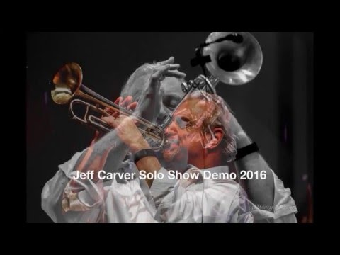 Jeff Carver Solo Show Demo 2016 Mp3