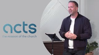"""ACTS 8 - """"Your Next Step"""" - Sunday, May 30, 2021"""