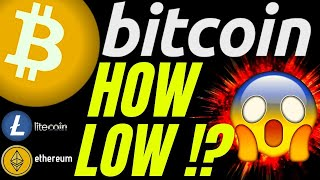 WARNING: HOW LOW CAN BITCOIN LITECOIN and ETHEREUM GO?? price analysis, trading, crypto, news,