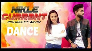 Nikle Currant Song I JassinGill |Neha Kakkar | Dance Choreographed by Ridhima | Ridhima FT. Arvin