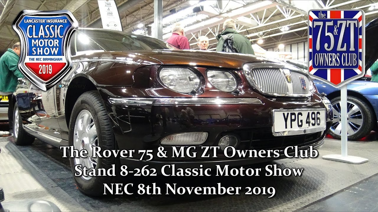 The Rover 75 Mg Zt Owners Club Stand Classic Motor Show November 2019 Youtube