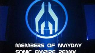 Members of Mayday - Sonic Empire Remix