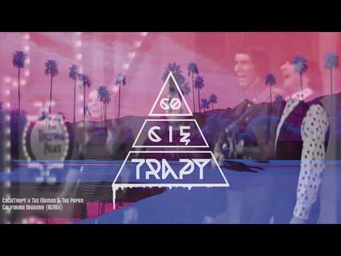 CoCieTrapY x The Mamas & The Papas - California Dreamin (Remix) [FREE DOWNLOAD]