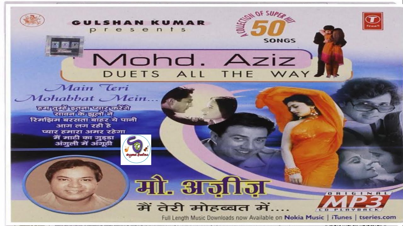 Download Mohd.  Aziz  Duets All The Way II मैं तेरी मोहब्बत में II Main Teri Mohabbat Mein...