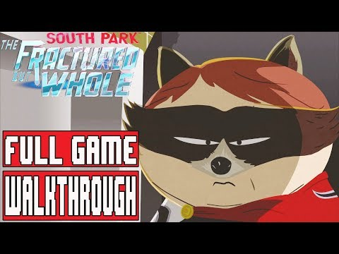 SOUTH PARK THE FRACTURED BUT WHOLE Gameplay Walkthrough Part 1 Full Game - No Commentary