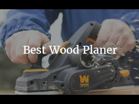 Top 5 Best Wood Planer 2018