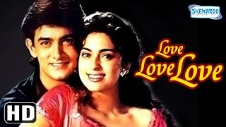 Love Love Love {HD} - Aamir Khan - Juhi Chawla - Gulshan Grover - Hindi Full Movie