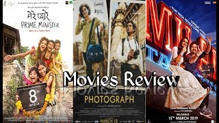 Movie Review ( Photograph, Milan Talkies, Mere Pyare Prime Minister)