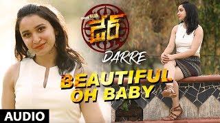 Beautiful Oh Baby Full Song | Darre Songs | Naviin, Pallavi Jiva, Suman Setti | Telugu Songs 2017