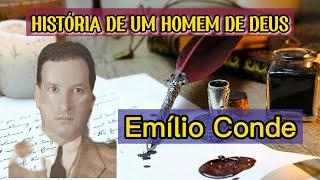 Emílio Conde: O apóstolo da Impressa Pentecostal Brasileira
