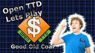 OpenTTD Lets Play #1 - Good Old Coal [Note: NEW Season 5 On My Channel]