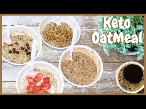 Keto Oatmeal | 4 different ways!