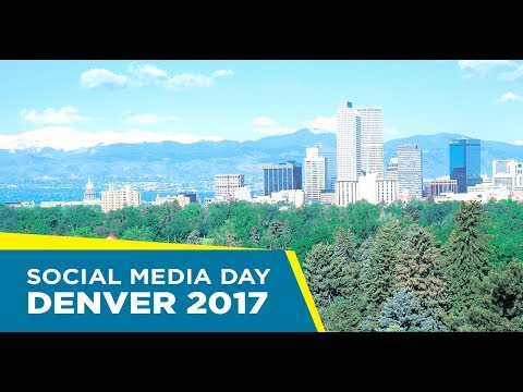 Social Media Day Denver 2017 - June 30th, 2017
