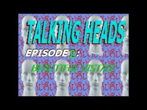 Talking Heads Episode 2: Fruity Boy