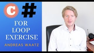 C# Exercises And Solutions For Beginners - Create A For Loop 2019