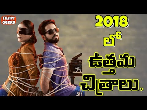 TOP 10 GREAT MOVIES OF 2018 THAT YOU MUST WATCH | BEST INDIAN MOVIES | FILMY GEEKS
