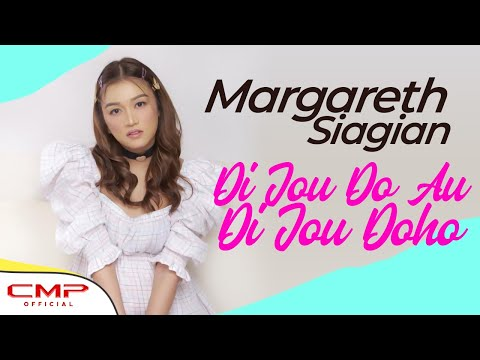 Margareth Siagian - Di Jou Do Au Di Jou Do Ho (Offical Lyric Video)