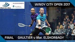 Squash: Gaultier v ElShorbagy - Windy City Open 2017 Final Highlights