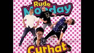 RUDEMONDAY Full Album Curhat