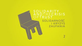 Solidarność i kryzys zaufania   Solidarity and the Crisis of Trust – 2