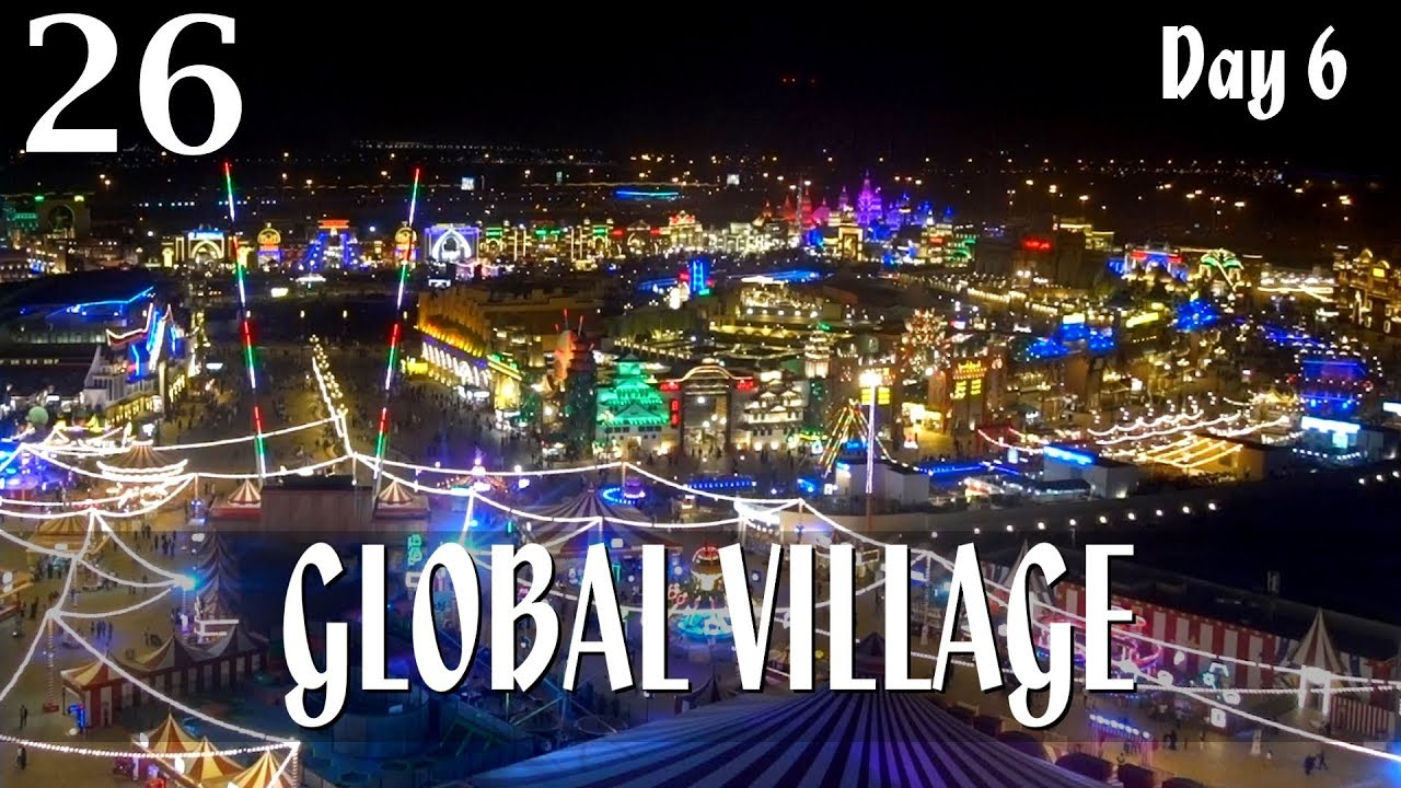 Dubai global village park аттракцион недвижимость америка