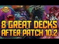 8 Great Decks after the 10.2 Nerf | Kobolds & Catacombs | Hearthstone