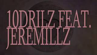 10Drilz - M's (feat. Jeremillz)