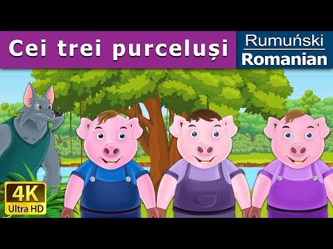 Cei trei purceluși | Povesti pentru copii | Basme in limba romana | Romanian Fairy Tales