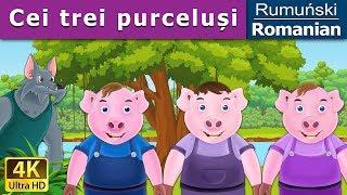 Cei trei purceluși - Poveste de adormit copii - Povesti pentru copii - 4K UHD - Romanian Fairy Tales
