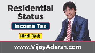 Residential Status of an Individual by Vijay Adarsh | Stay Learning | (HINDI)