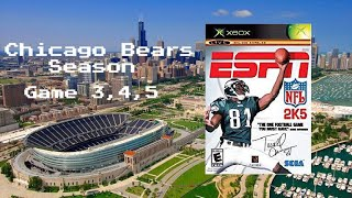 ESPN NFL 2K5 - Xbox - Season Game 3, 4, 5 - Chicago Bears