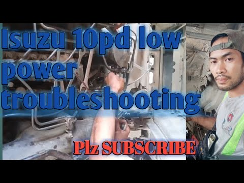 ISUZU 10PD | LOW POWER ENGINE AND TROUBLESHOOTING