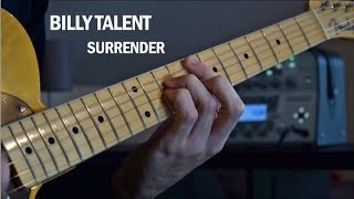 Billy Talent - Surrender (Guitar Cover)